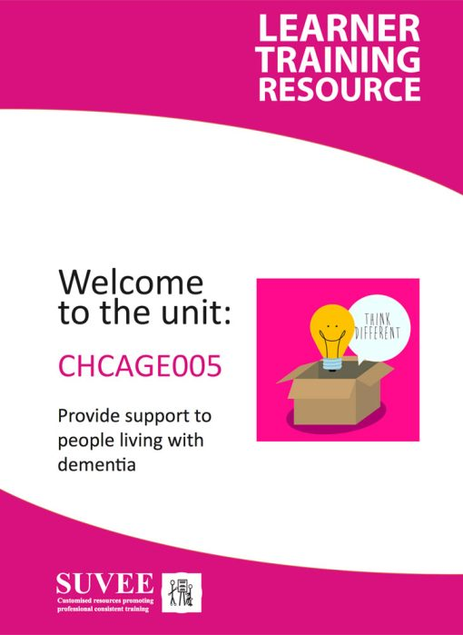 CHCAGE005 - Provide Support to People Living With Dementia