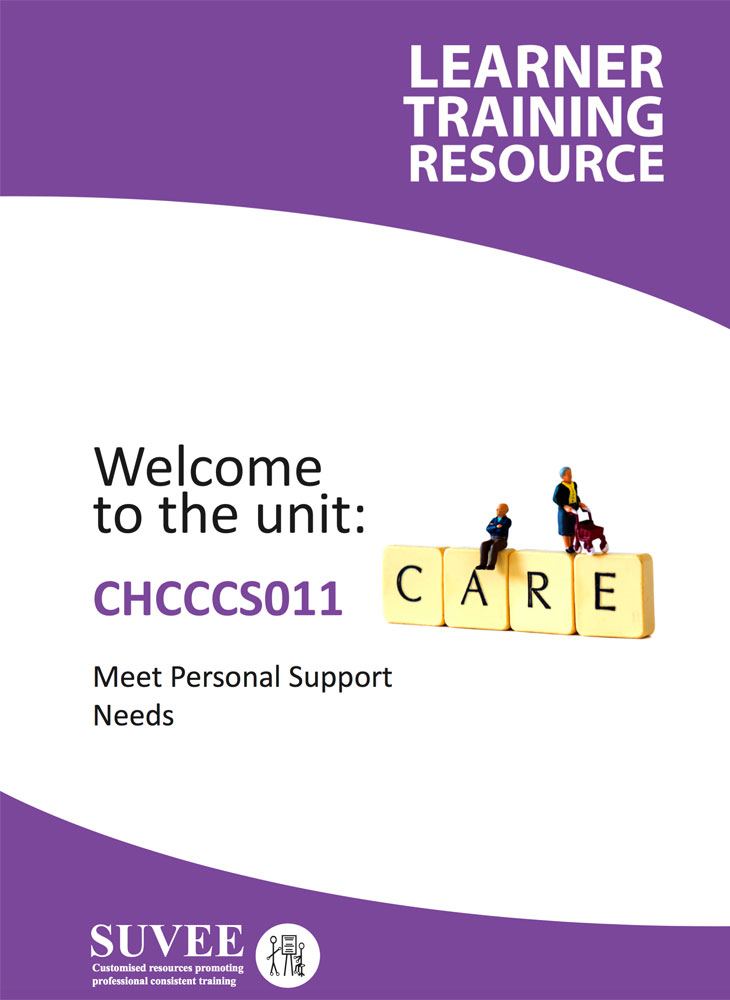 CHCCCS011 - Meet Personal Support Needs - Suvee Aged Care Training Resources