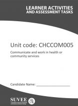 CHCCOM005 - Communicate and Work in Health or Community Services