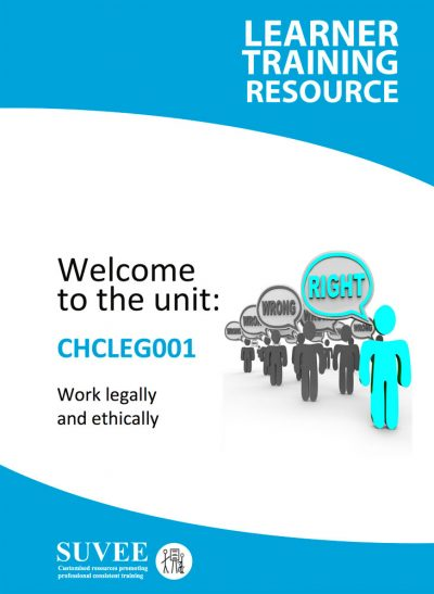 CHCLEG001 - Work Legally and Ethically