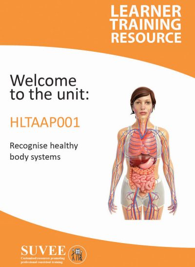 HLTAAP001 - Recognise Healthy Body Systems