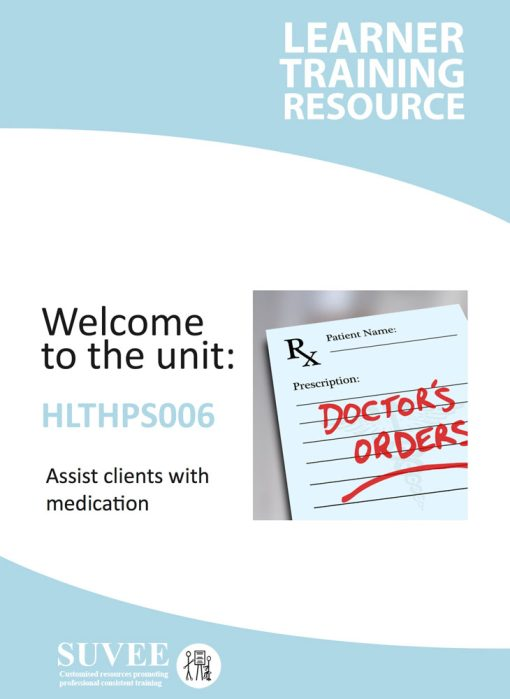 HLTHPS006 - Assist Clients With Medication